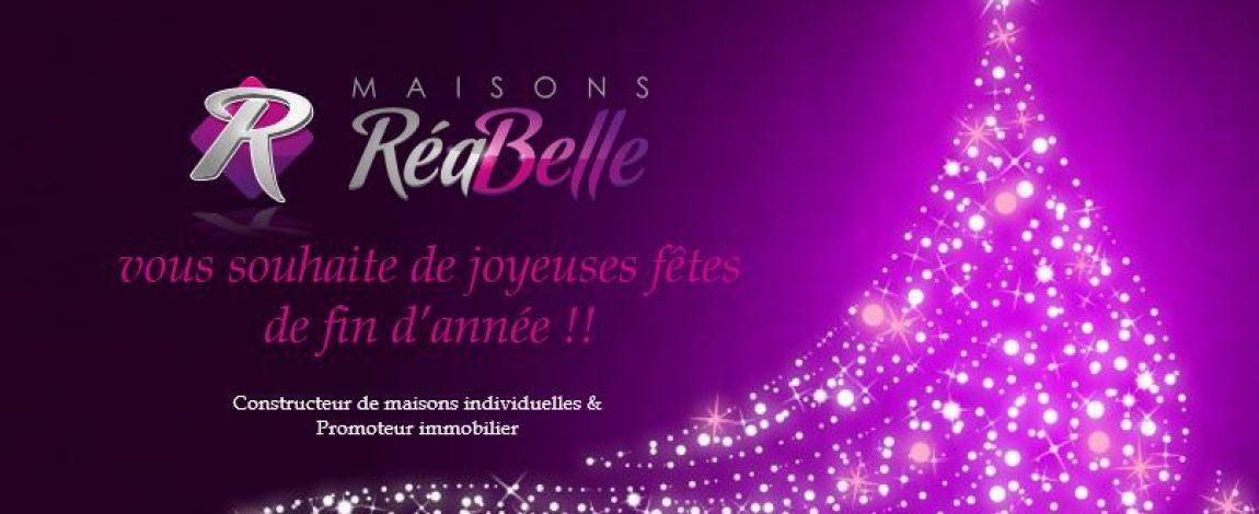 Toute l'équipe de Maisons RéaBelle vous souhaite d'excellentes fêtes !!
